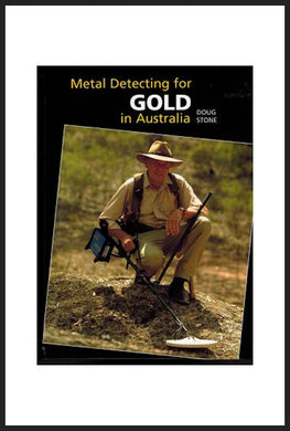 Doug Stone - Metal Detecting for Gold in Australia