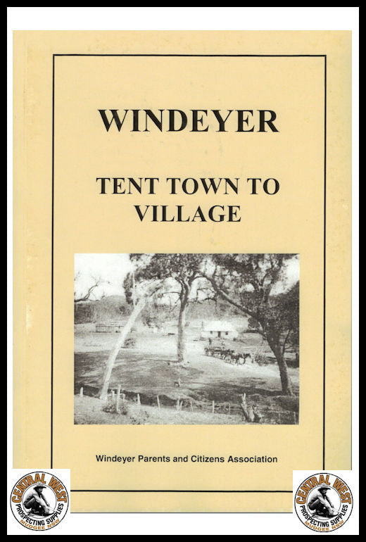 Windeyer - Tent Town to Village
