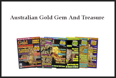 Australian Gold Gem and Treasure Magazine