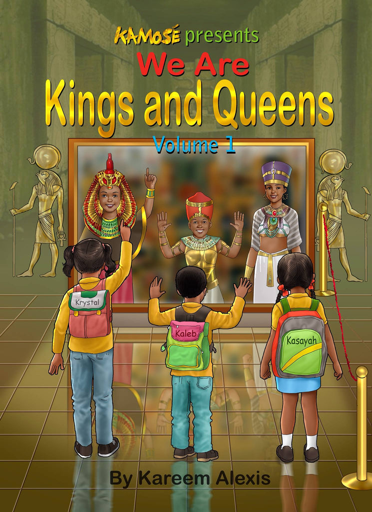 Kamose We are Kings and Queens volume 1