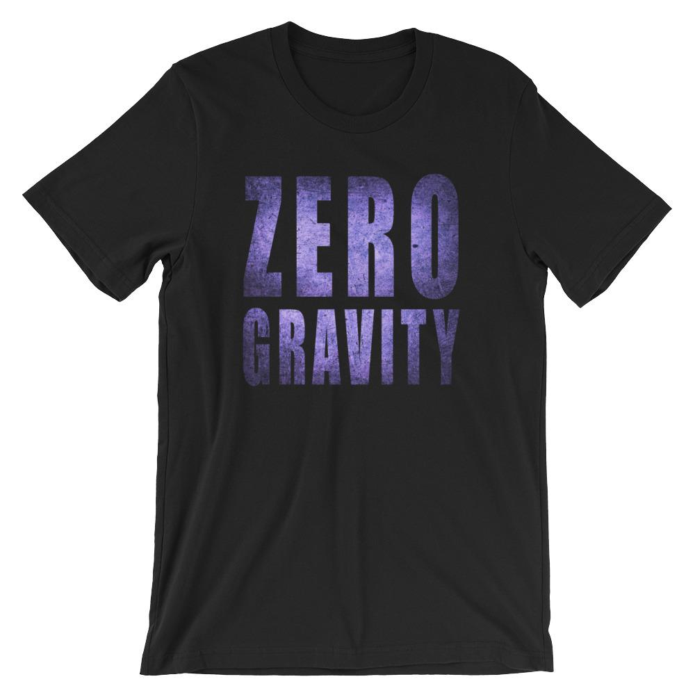 Zero Gravity Short Sleeve Unisex T-Shirt, Front Print. Organic Cotton. PhD Tee Space Designer T-shirts Store Online