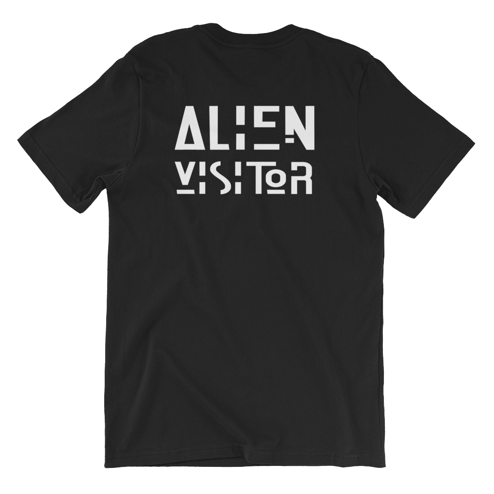 Alien Visitor Unisex T-Shirt, Back Slogan Print. Limited Edition. PhD Tee Designer Streetwear Apparel