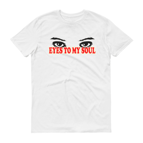 Eyes To My Soul Unisex T-Shirt, fashion t-shirt with slogan. PHD TEE™