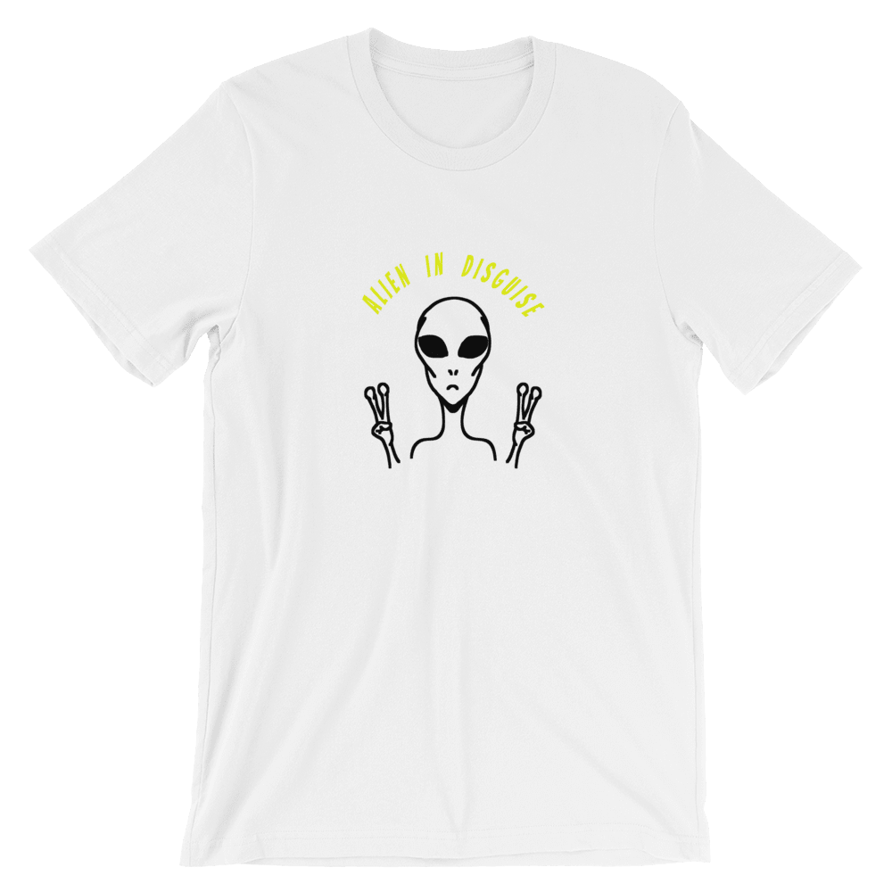 Alien In Disguise Womens T-Shirt, Loose Fit, White. Front Print and Slogan. Limited Edition. Exclusive at PhD Tee Online Boutique.
