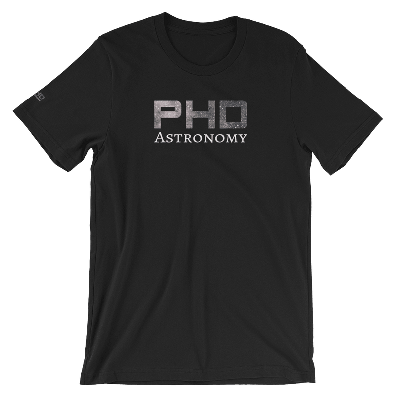 PhD Astronomy Unisex T-Shirt, Colourful Text Front Print And Sleeve Print. Organic Cotton Designer T-Shirts at PhD Tee Store Online