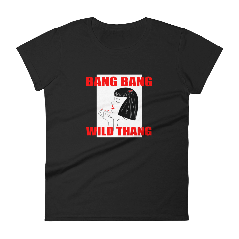 Bang Bang Wild Thang Limited Edition Womens T-Shirt, Black