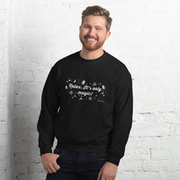 'Relax, it's only magic' Unisex Sweatshirt