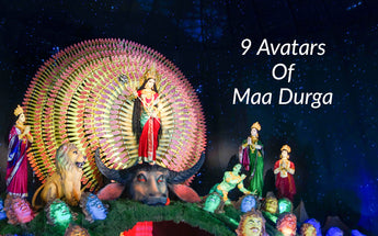 Know the 9 Avatars of Maa Durga!