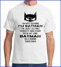 Im Not Batman BUT! Parody - Geek Retro Fun Kitsch - Unisex White T-Shirt - Stack The Cards - [variant_title]