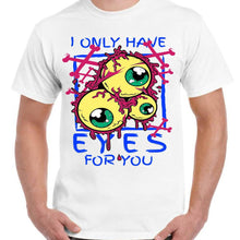 Only Have EYES For You - Unisex White T-Shirt - Parody Geek Retro Fun Kitsch - Stack The Cards - [variant_title]