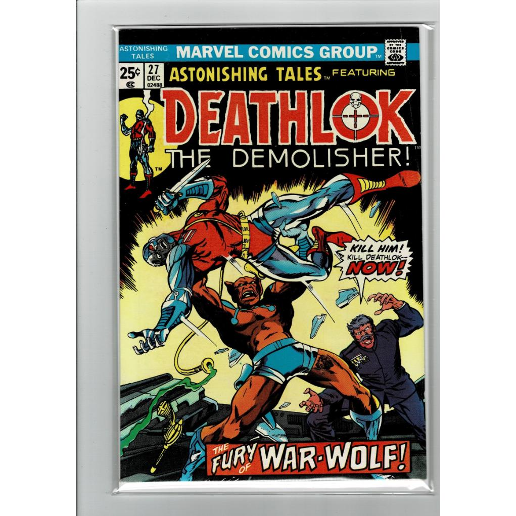 Astonishing Tales #27 Deathlok The Demolisher! 6.0FN Marvel Comics Book