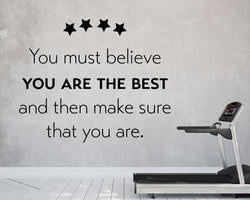 Believe You Are The Best Decal Vinyl Wall Sticker