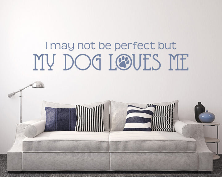 Dog Quote Decal Vinyl Wall Sticker