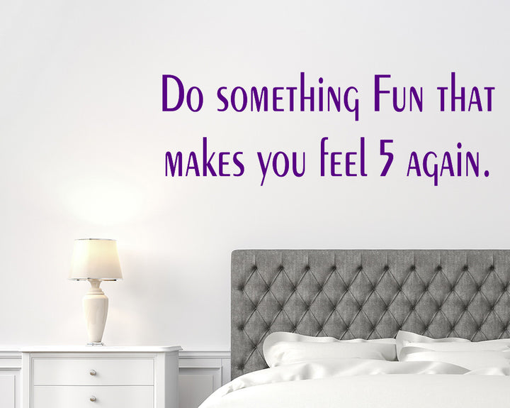 Fun Quote Decal Vinyl Wall Sticker