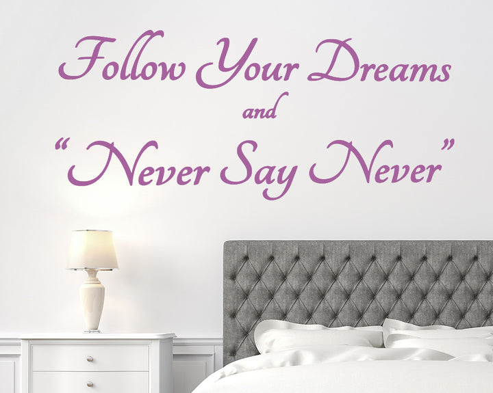 Follow Your Dreams Decal Vinyl Wall Sticker