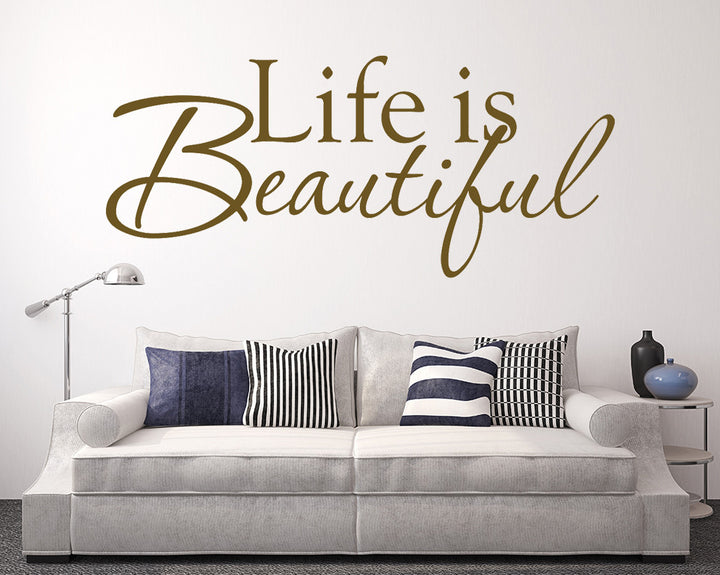 Life Is Beautiful Decal Vinyl Wall Sticker