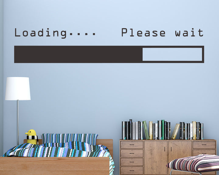 Loading Please Wait Decal Vinyl Wall Sticker