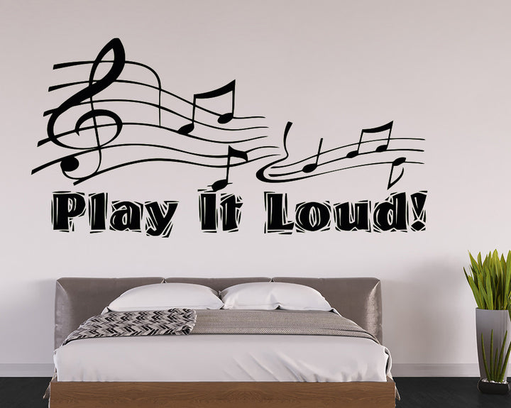 Play It Loud Music Decal Vinyl Wall Sticker