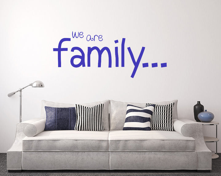 We Are Family Decal Vinyl Wall Sticker
