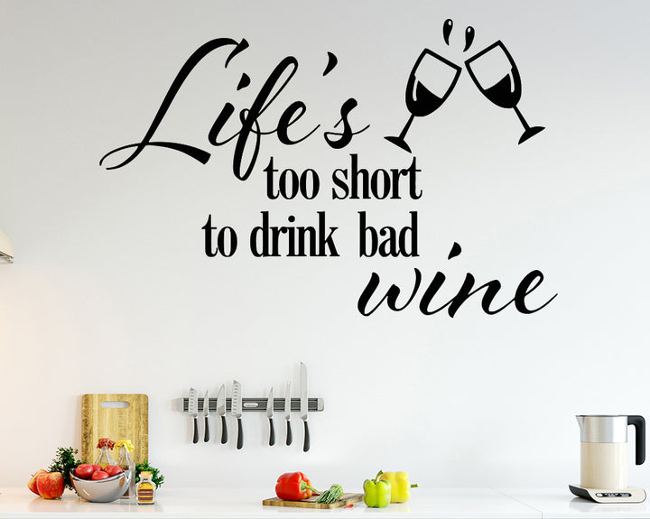 Life Short Drink Wine Decal Vinyl Wall Sticker