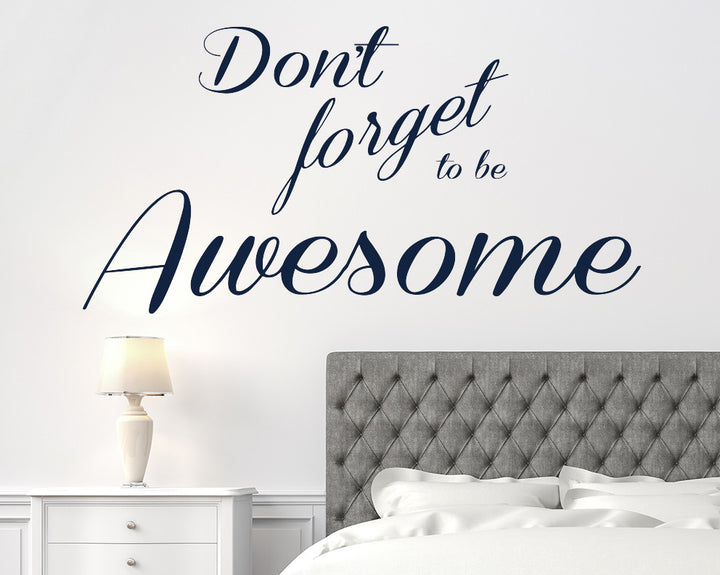 Be Awesome Quote Decal Vinyl Wall Sticker