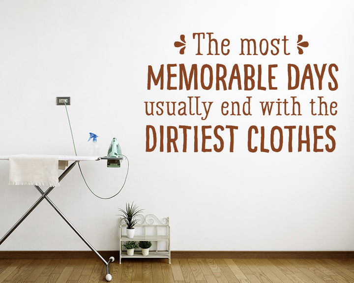 Memorable Day Dirty Clothes Decal Vinyl Wall Sticker