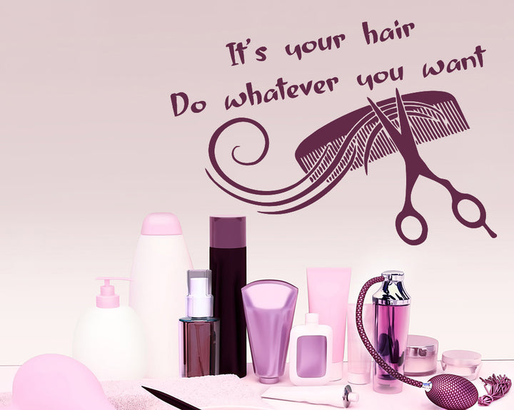 Hair Quote Hairdresser Decal Vinyl Wall Sticker