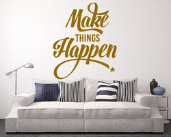 Make Things Happen Motivate Decal Vinyl Wall Sticker