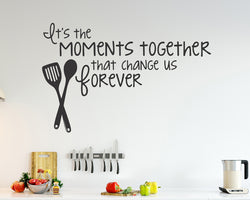Moments Together Change Decal Vinyl Wall Sticker