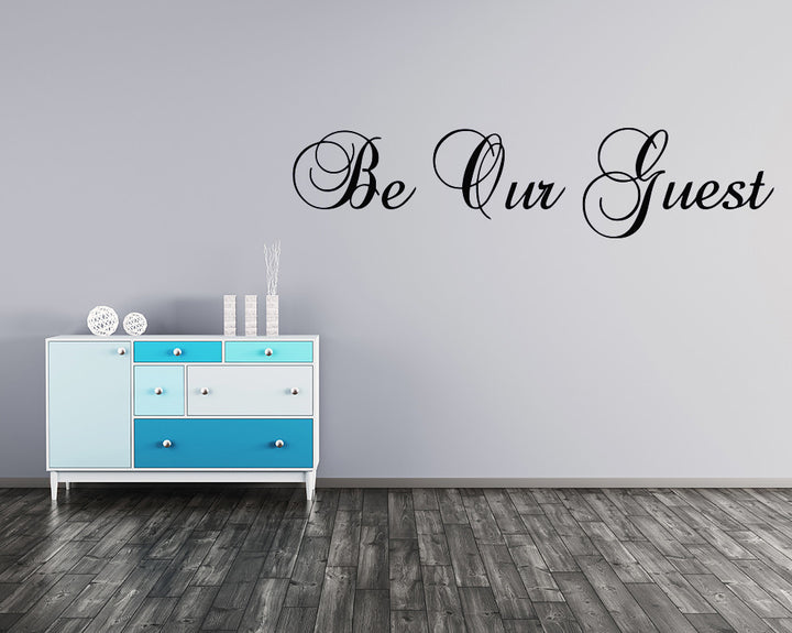 Be Our Guest Decal Vinyl Wall Sticker