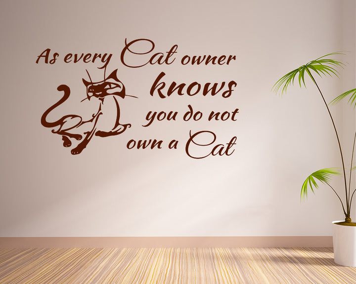Cat Owner Quote Decal Vinyl Wall Sticker