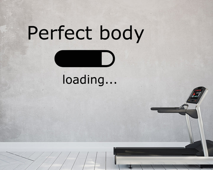 Perfect Body Loading Decal Vinyl Wall Sticker