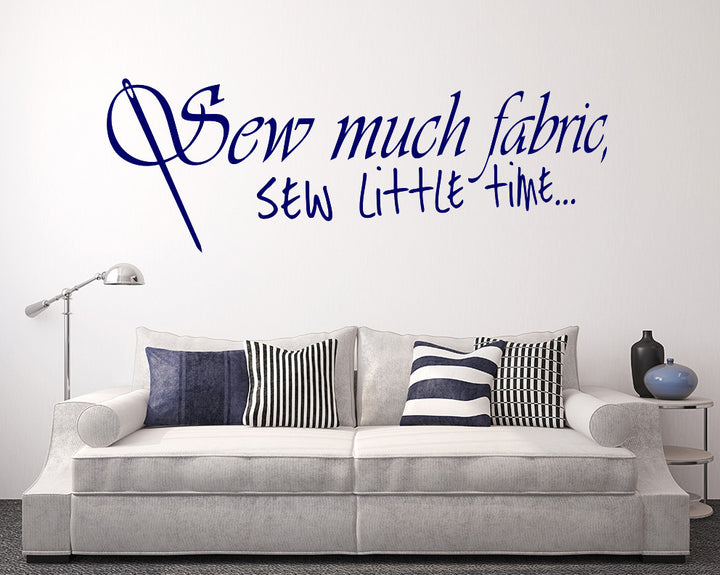 Sew Much Fabric Decal Vinyl Wall Sticker