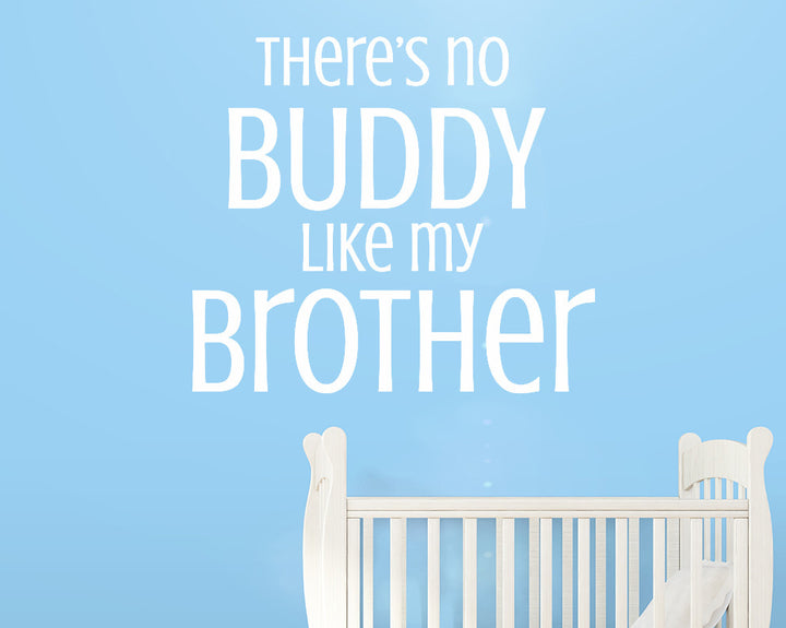 Buddy Friend Brother Decal Vinyl Wall Sticker