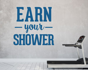 Earn Your Shower Decal Vinyl Wall Sticker