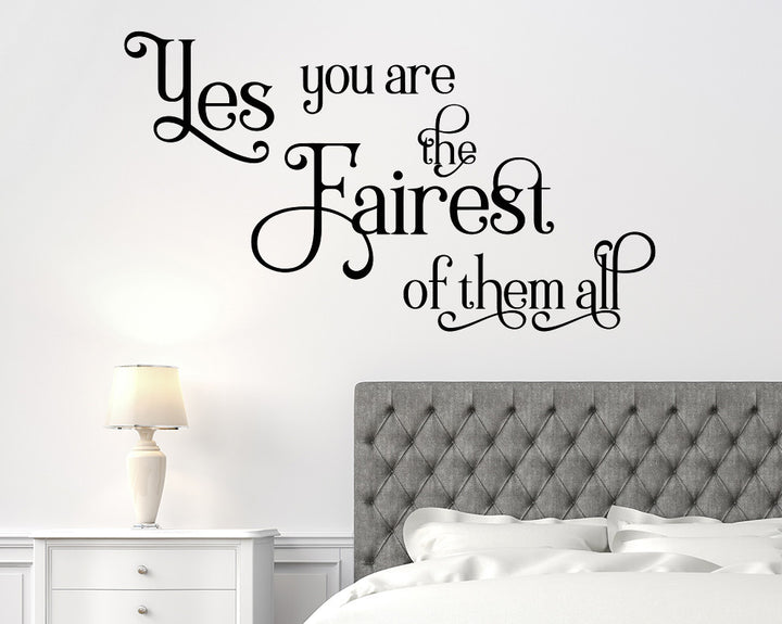 Fairest Of Them All Decal Vinyl Wall Sticker