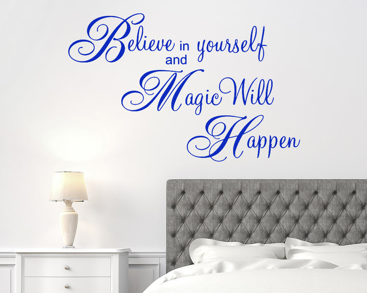 Believe Magic Will Happen Decal Vinyl Wall Sticker