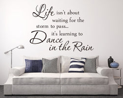 Dance In The Rain Quote Decal Vinyl Wall Sticker