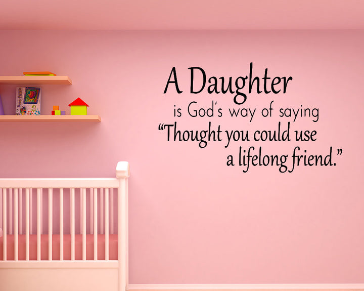 Daughter Lifelong Friend Decal Vinyl Wall Sticker