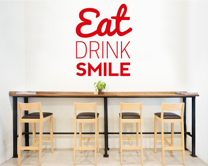 Eat Drink Smile Decal Vinyl Wall Sticker