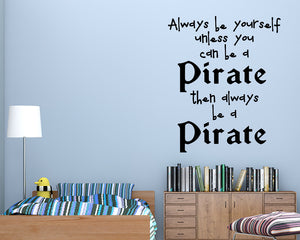 Pirate Quote Decal Vinyl Wall Sticker