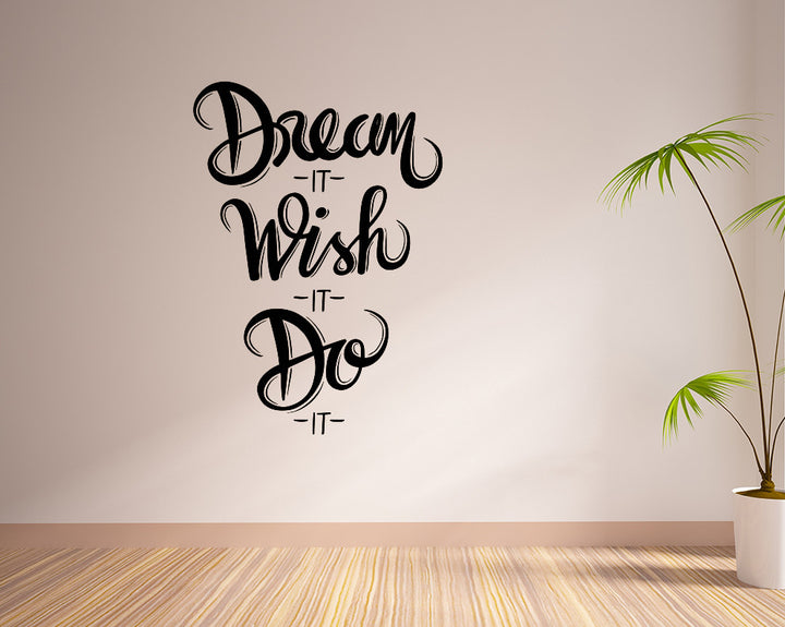 Dream Wish Do Decal Vinyl Wall Sticker