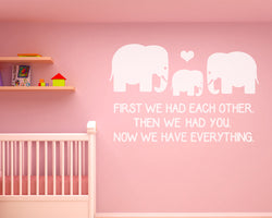 We Have Everything Elephant Decal Vinyl Wall Sticker