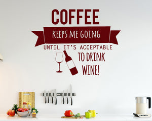 Coffee Wine Acceptable Decal Vinyl Wall Sticker