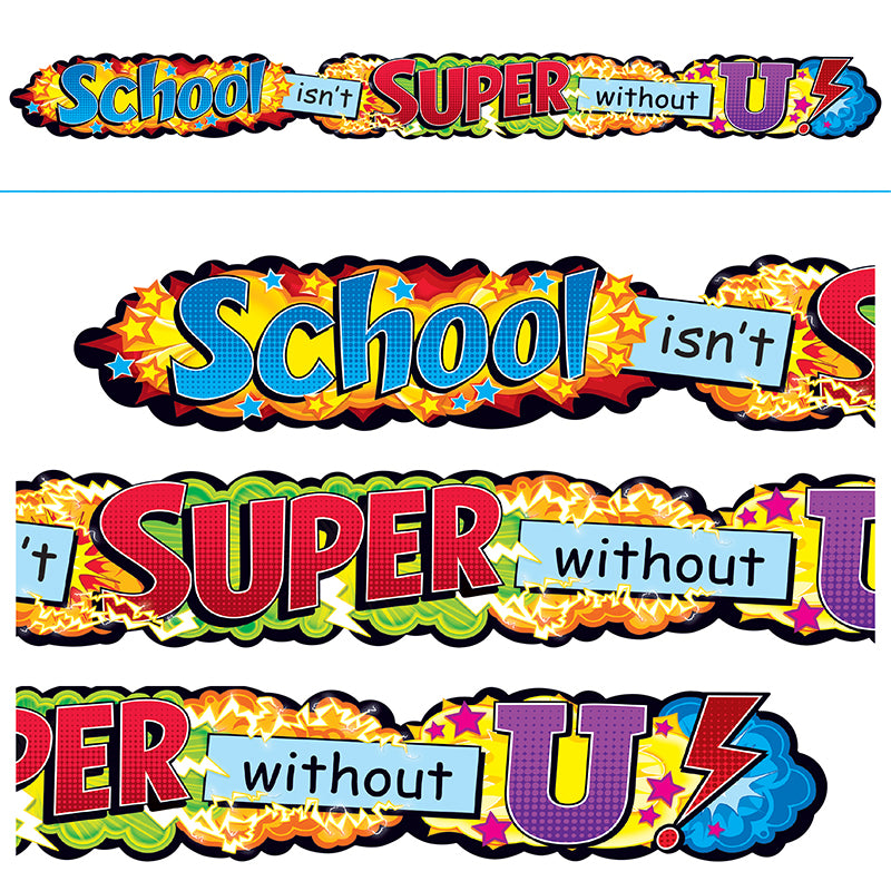 School Isn'T Super Without U Quot. Expr. Banner, 10'
