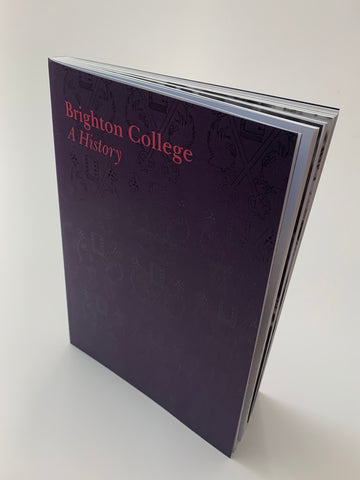 Brighton College: A History (Softback)