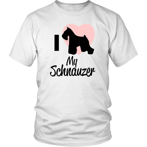 Love my Schnauzer T-Shirt - Proud Your Style