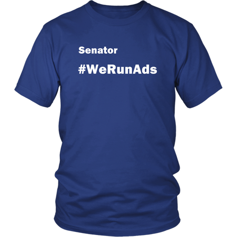 We Run Ads T-Shirt - Proud Your Style
