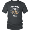 This Mom Loves Her Pack T-Shirt - Proud Your Style