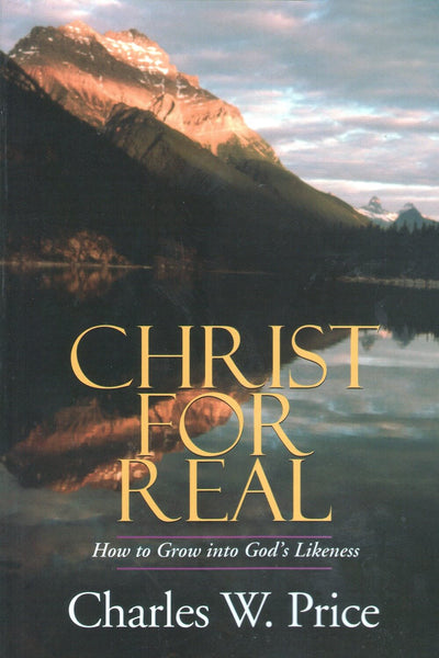 BOOK: Christ for Real - by Charles Price